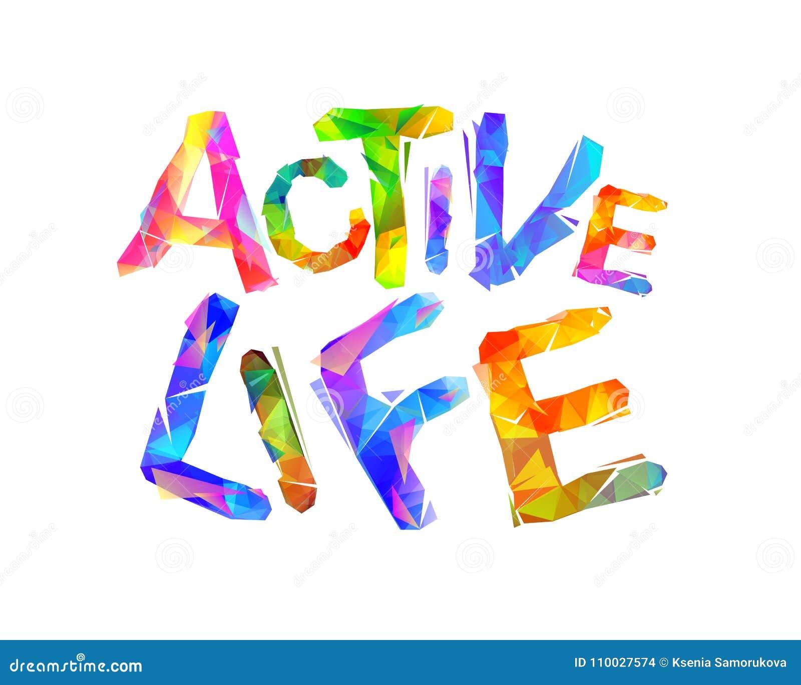 Het actieve Leven Vector driehoekige brieven