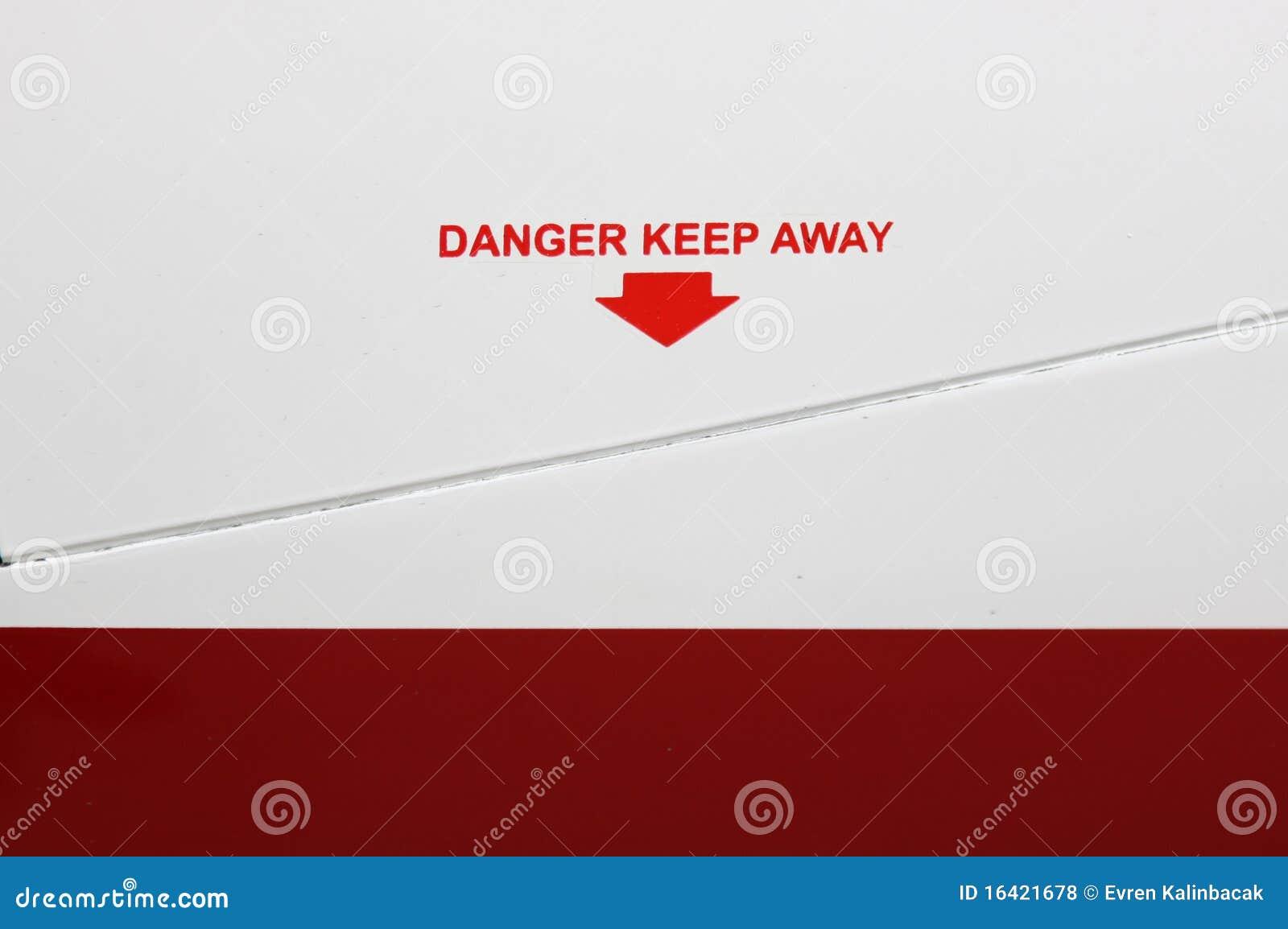 Het gevaar houdt weg