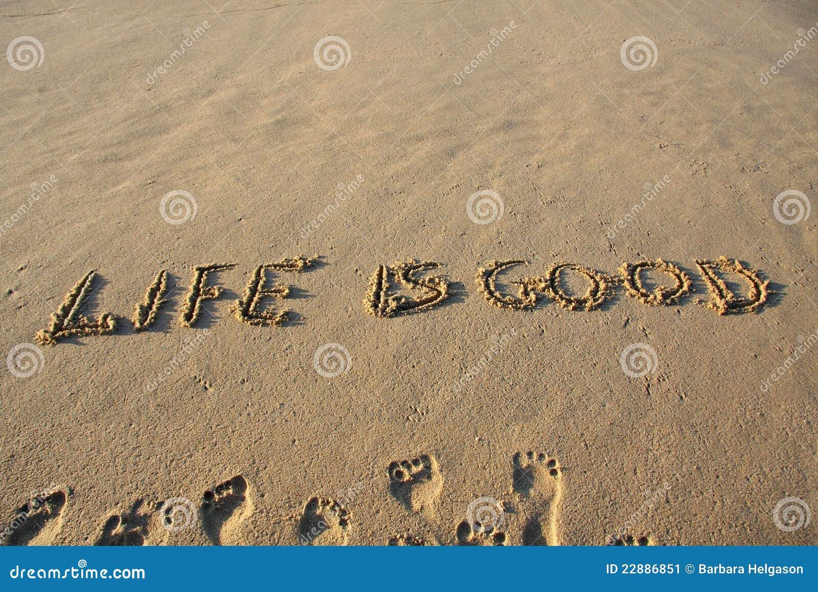 Het leven is goed