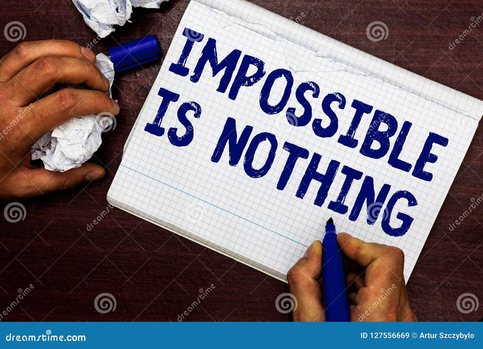 Het schrijven nota Onmogelijk tonen is niets De bedrijfsfoto die om het even wat demonstreren is Mogelijk gelooft het Koninkrijk