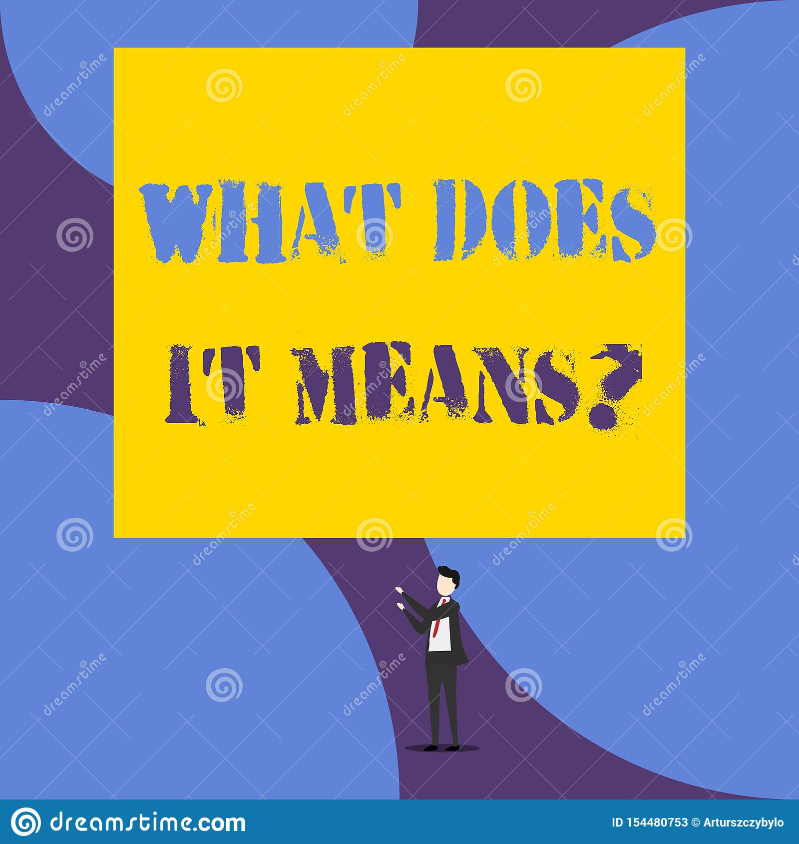 Het tekstteken die wat tonen het doet betekent Vraag De conceptuele foto die betekenend iets zei en begrijpt niet vragen