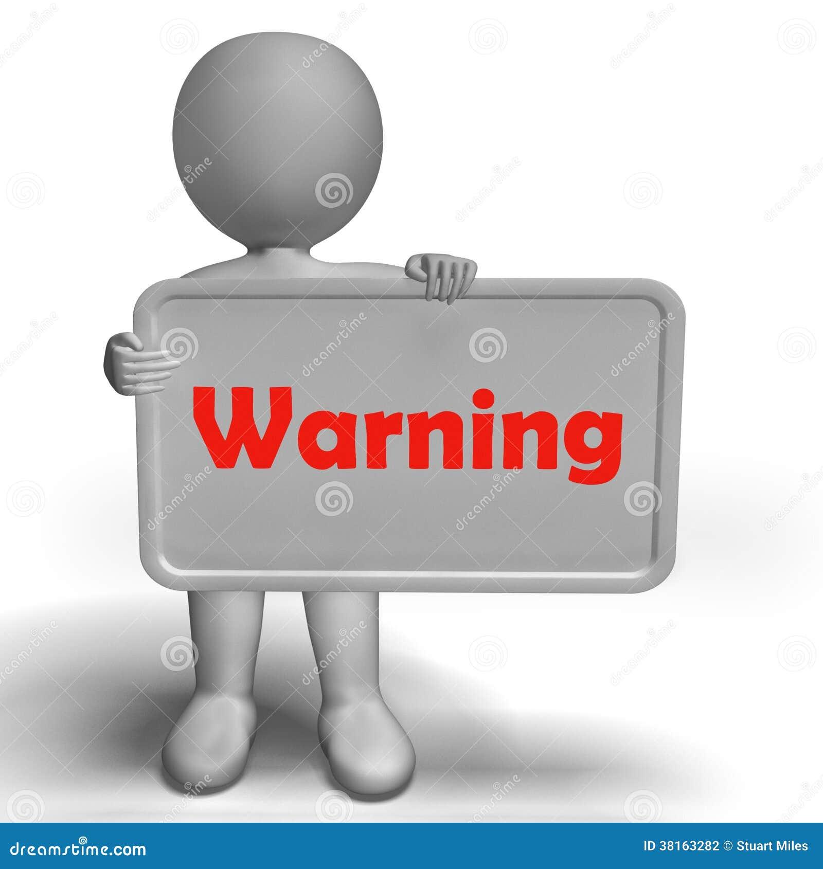 Het waarschuwingsbord toont Gevaarlijk en is Zorgvuldig