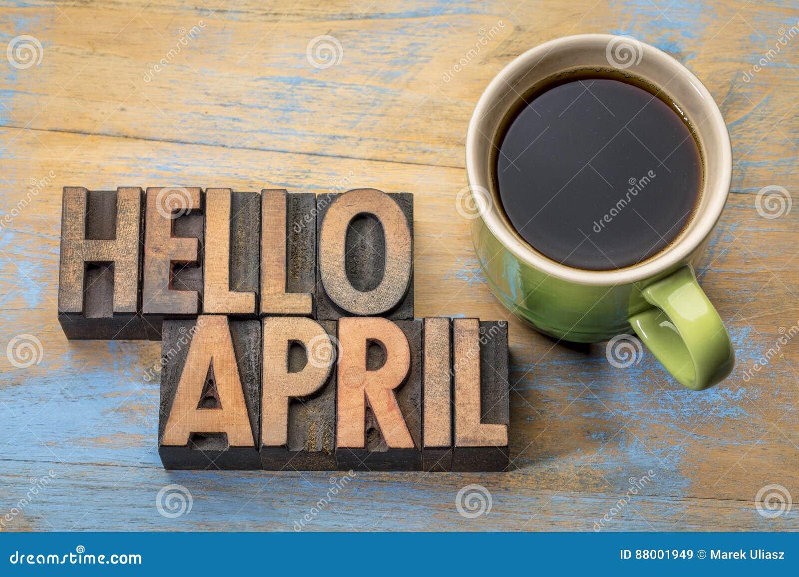 Het woordsamenvatting van Hello April in houten type