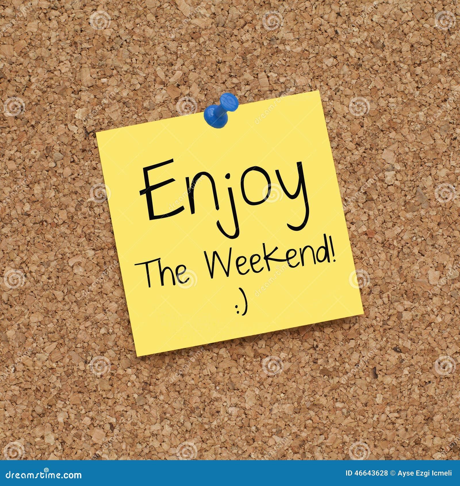 Heureux appréciez la note de week-end