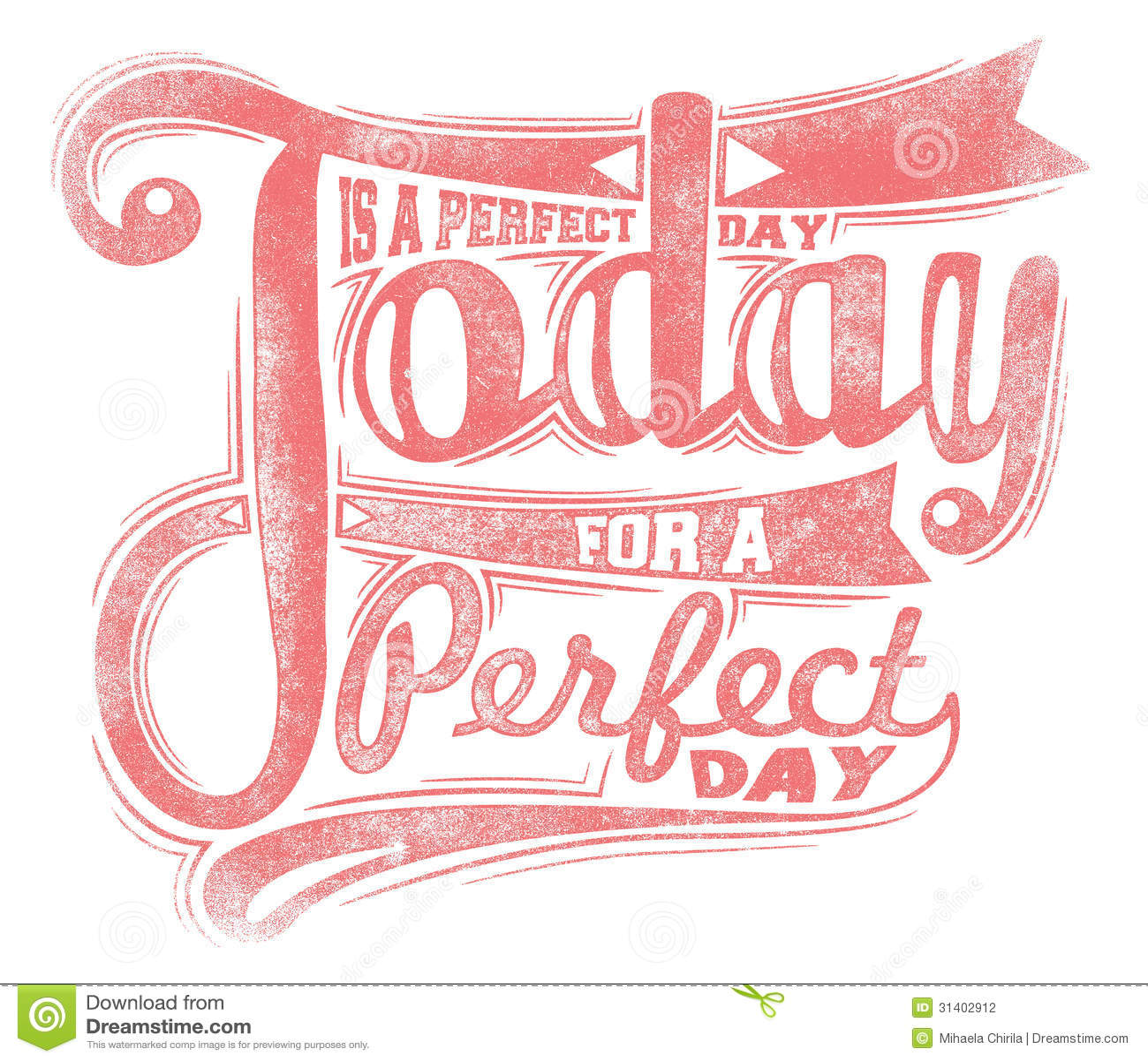 Heutiger Tag Ist Ein Perfekter Tag Vektor Abbildung - Illustration ...