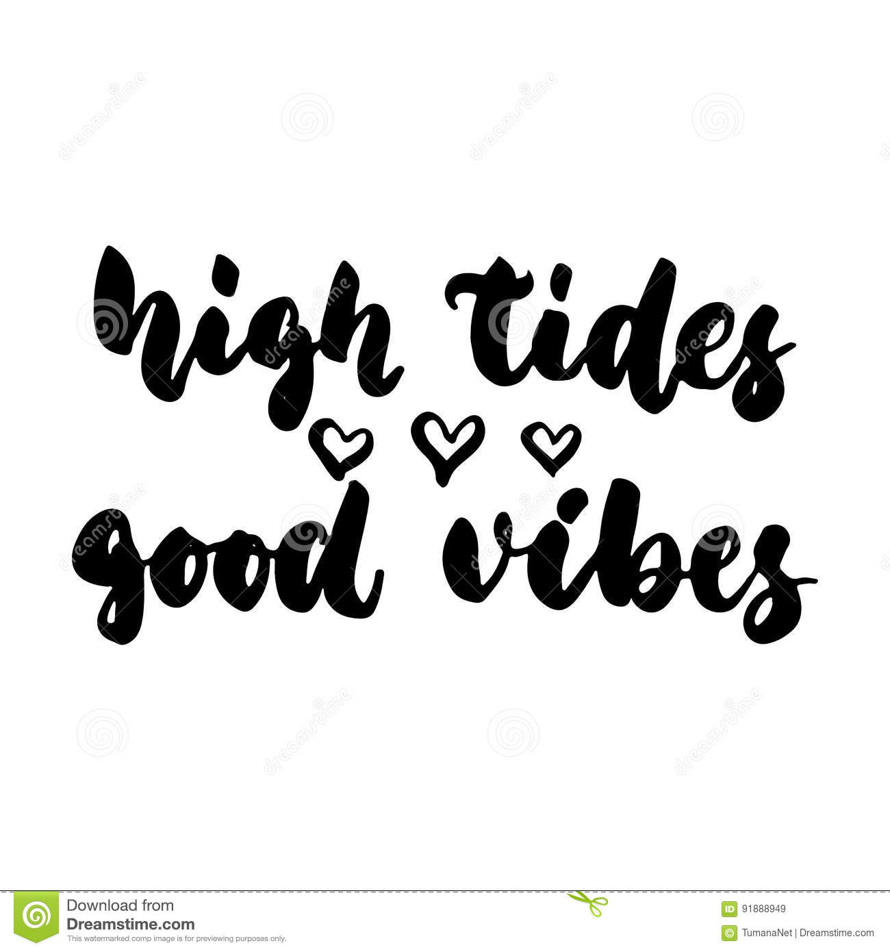 Tides stock illustrations 171 tides stock illustrations vectors high tides good vibes hand drawn lettering quote on the white background fun brush biocorpaavc