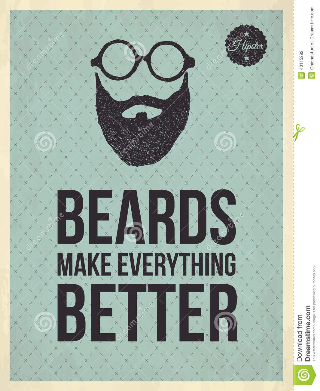 Hipster Quotes: Beards Make Everything Better Stock Vector