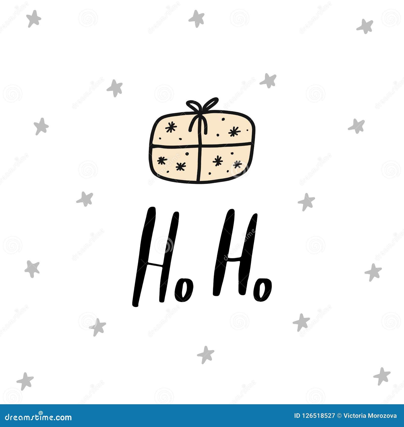 Ho - affiche tirée par la main de griffonnage de Ho Nuresery avec le présent, le cadeau et le lettrage de boîte de Noël dans le s