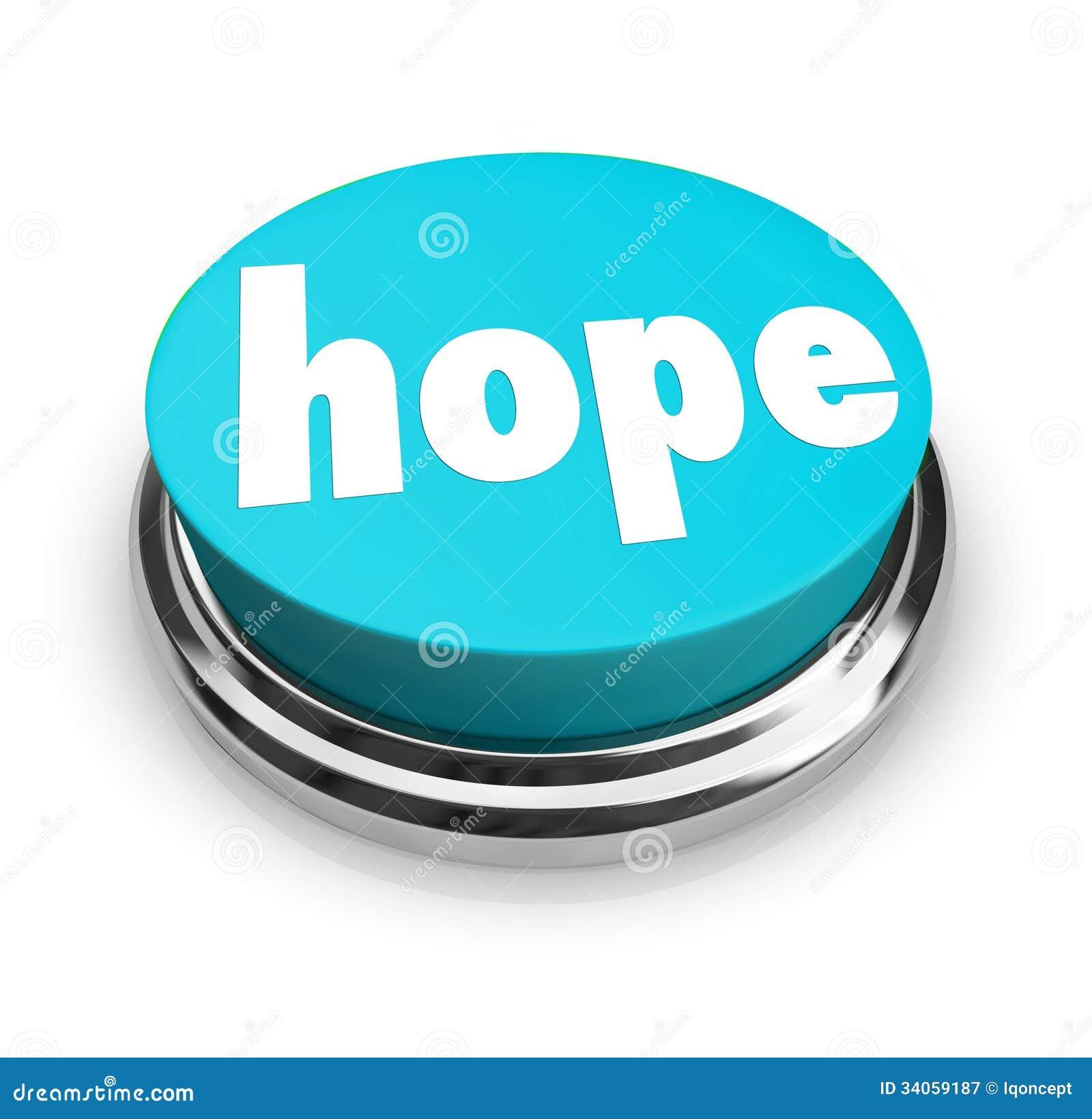 Hoffnungs-Wort-Knopf-Glauben-Geistigkeits-Religion