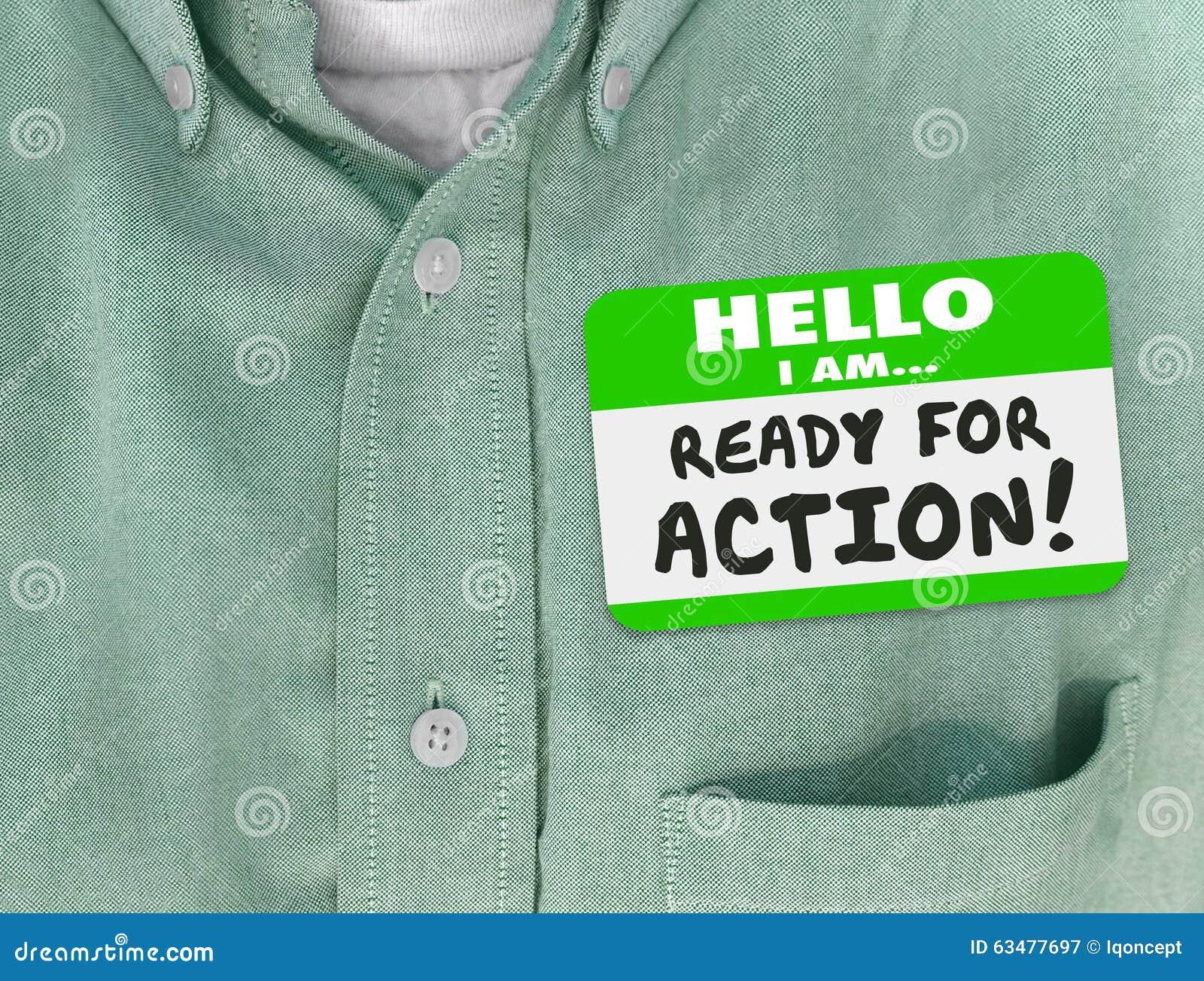 Hola estoy listo para la camisa del verde del Nametag de la acción