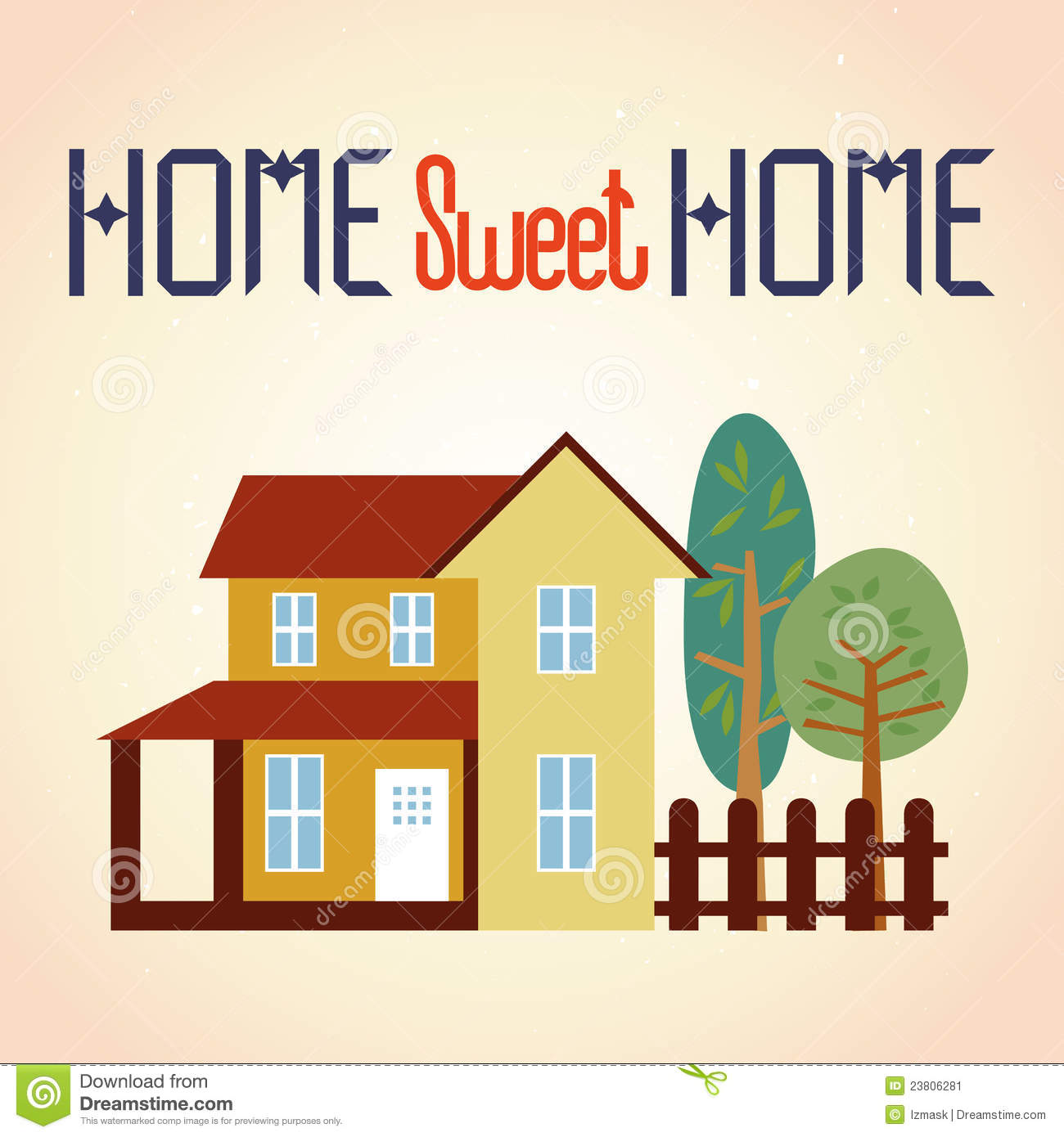 Home Sweet Home Stock Image Image 23806281