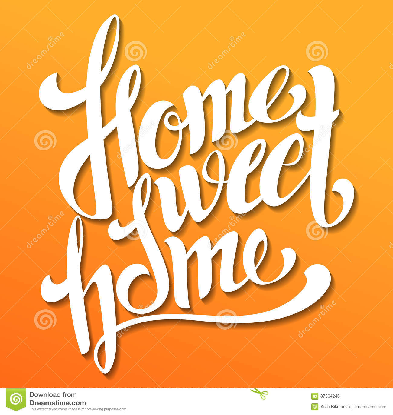 Home sweet home lettering. Handmade calligraphy, vector illustration. Hand written  Home sweet home  poster. Modern hand