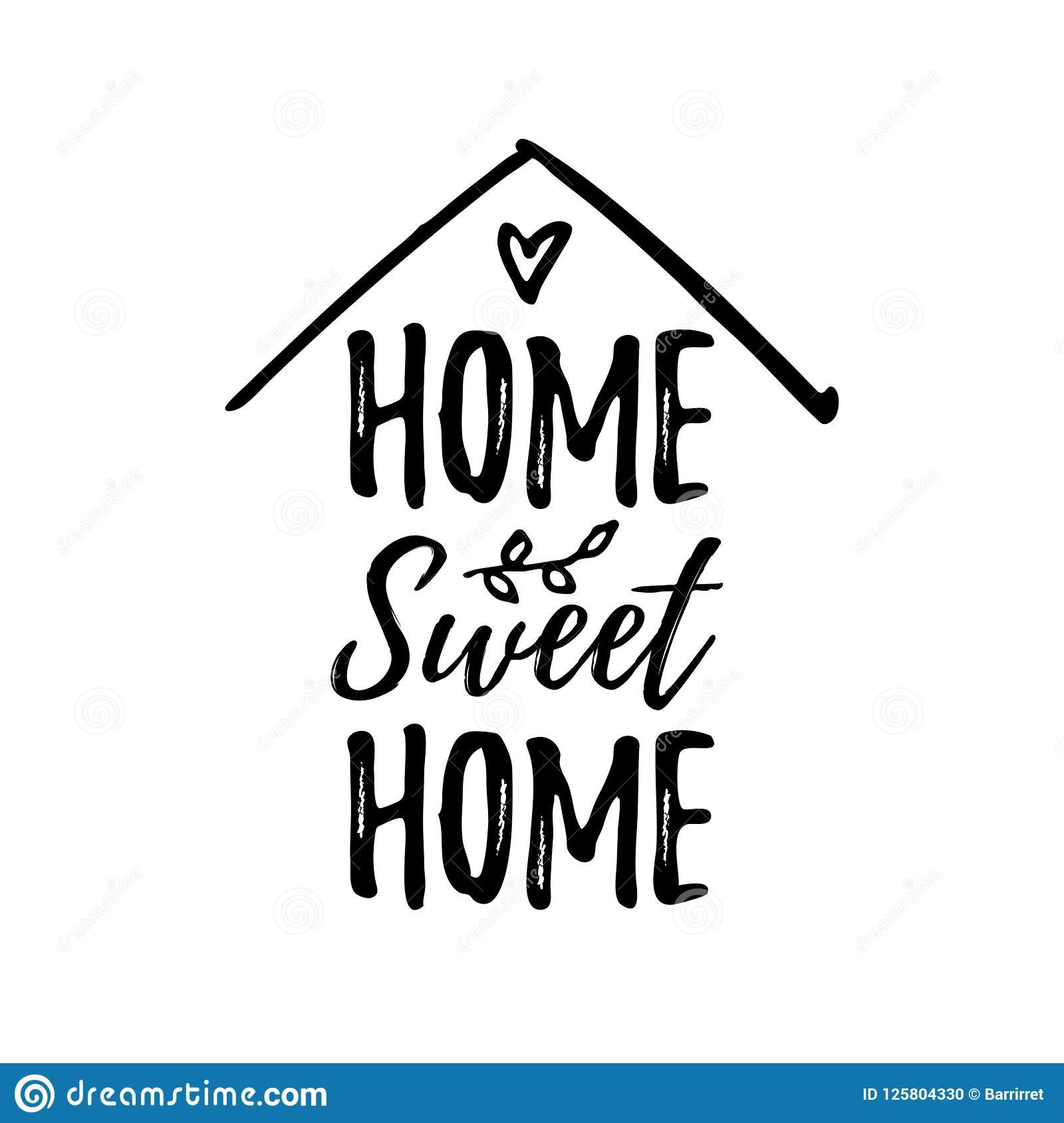 Home Sweet Home Vector Illustration Black Text On White Background Stock Vector Illustration Of Heart Doodle 125804330