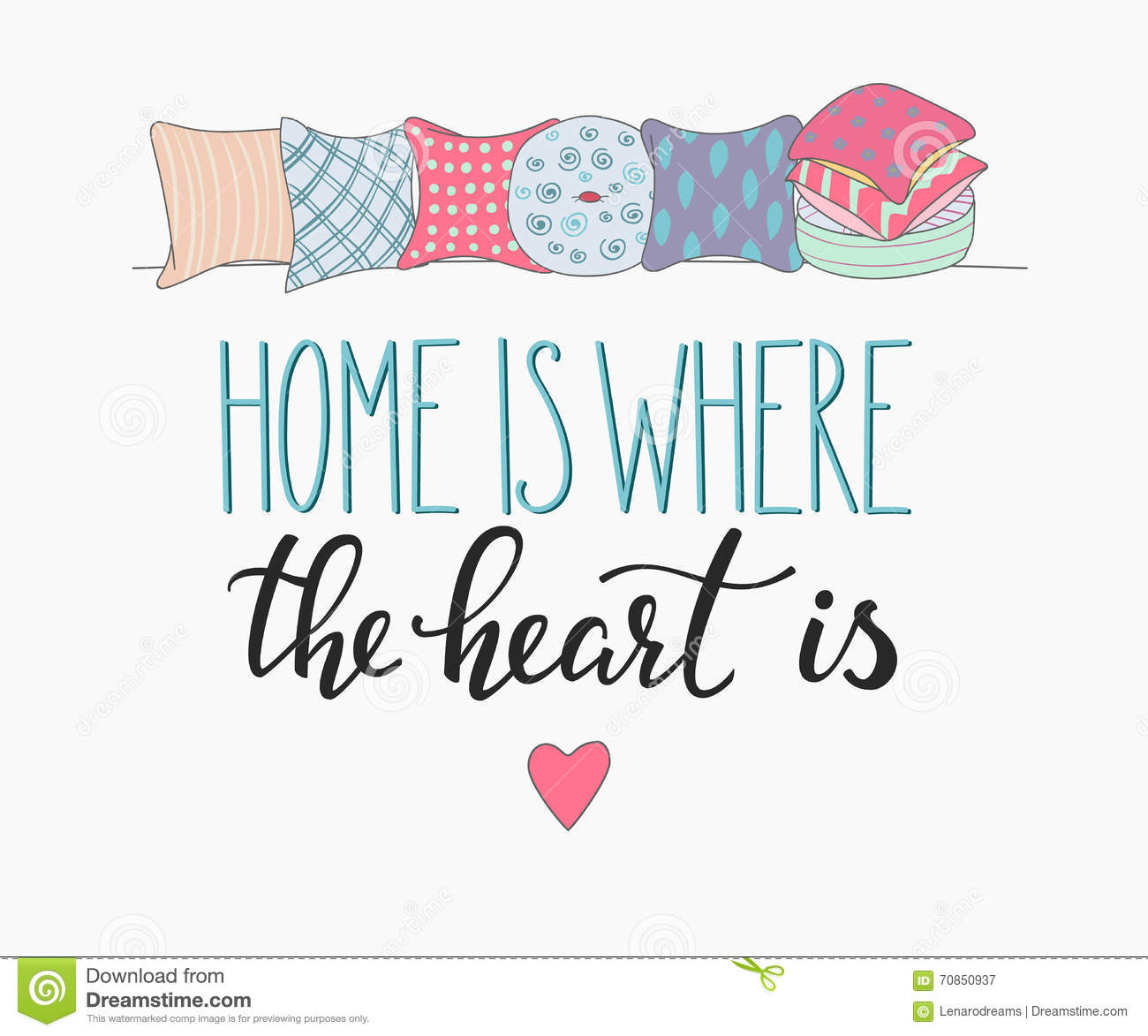 Home Is Where The Heart Is Quote: Home Is Where The Heart Is Lettering Stock Illustration