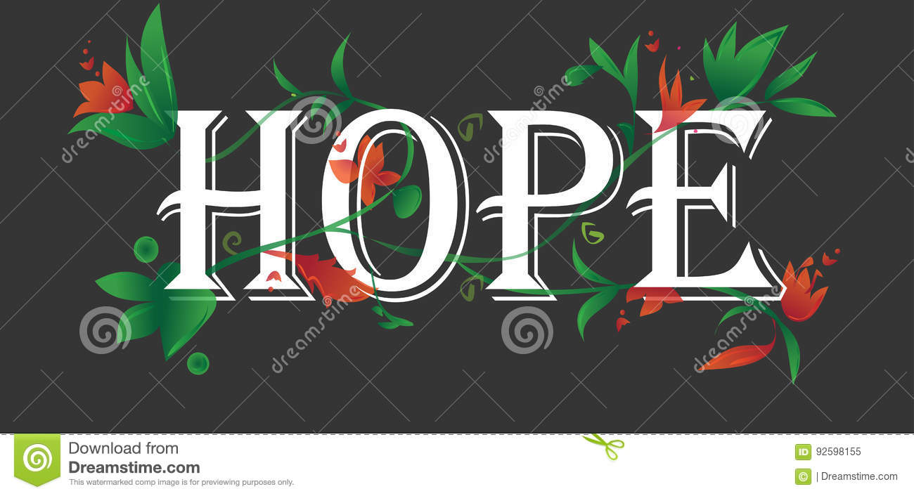 Hope concept text floral blossoms isolated black background