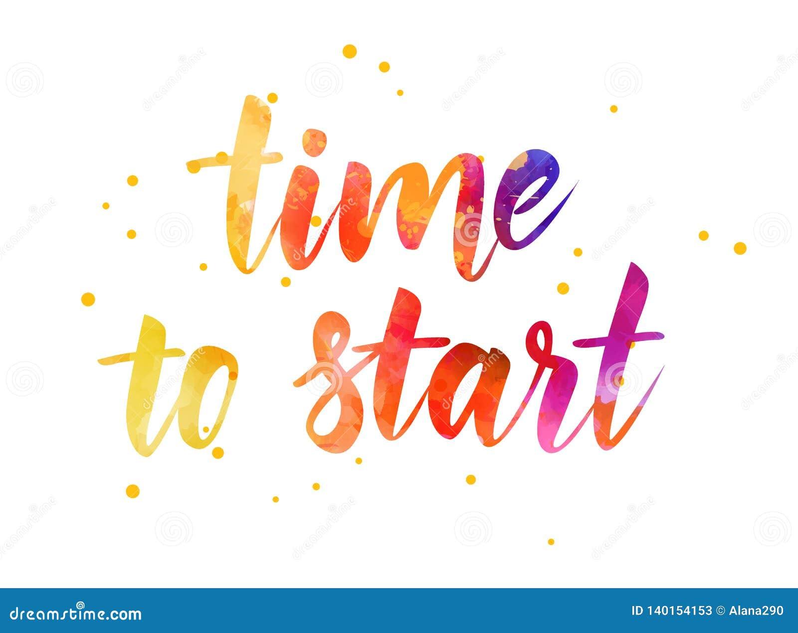 Hora de comenzar - el texto de motivación de la acuarela