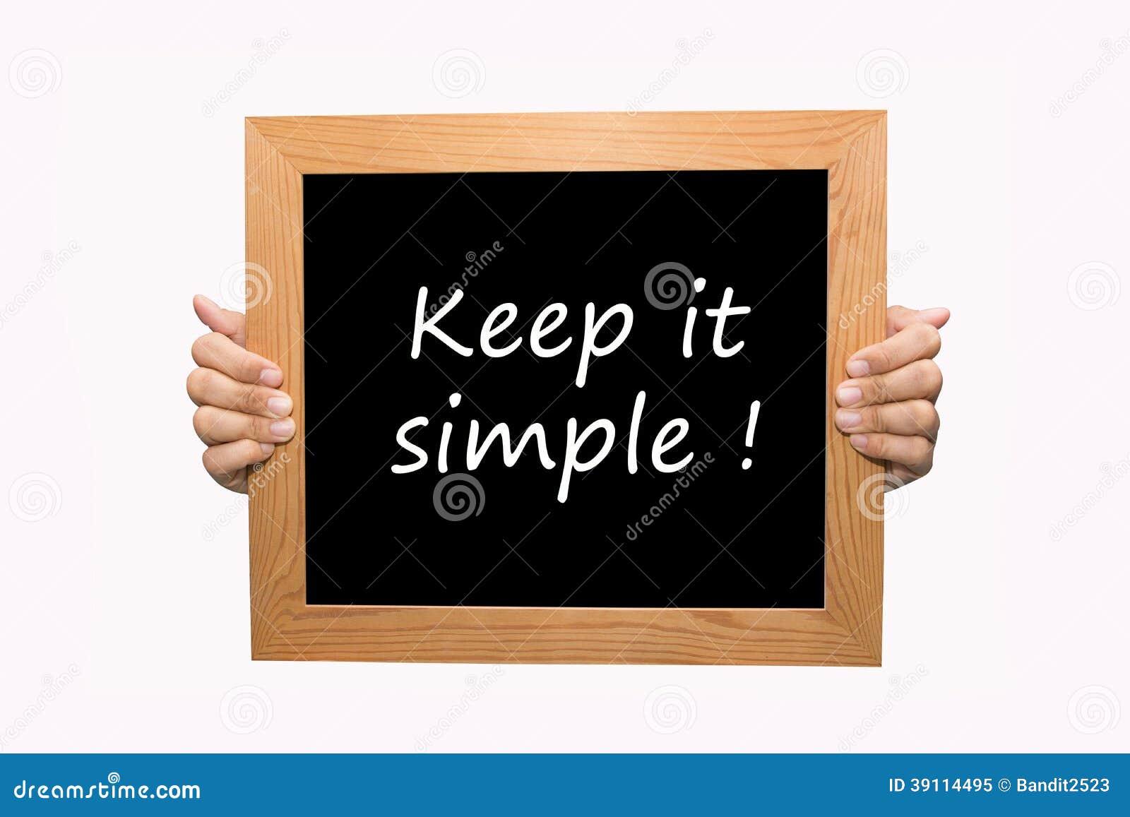 Houd het eenvoudig!