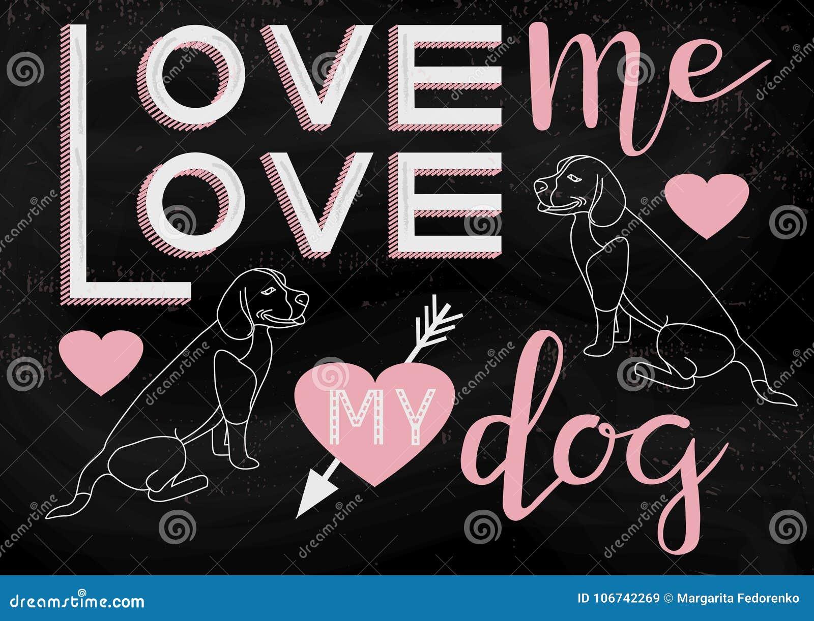Houd van me liefde mijn hond