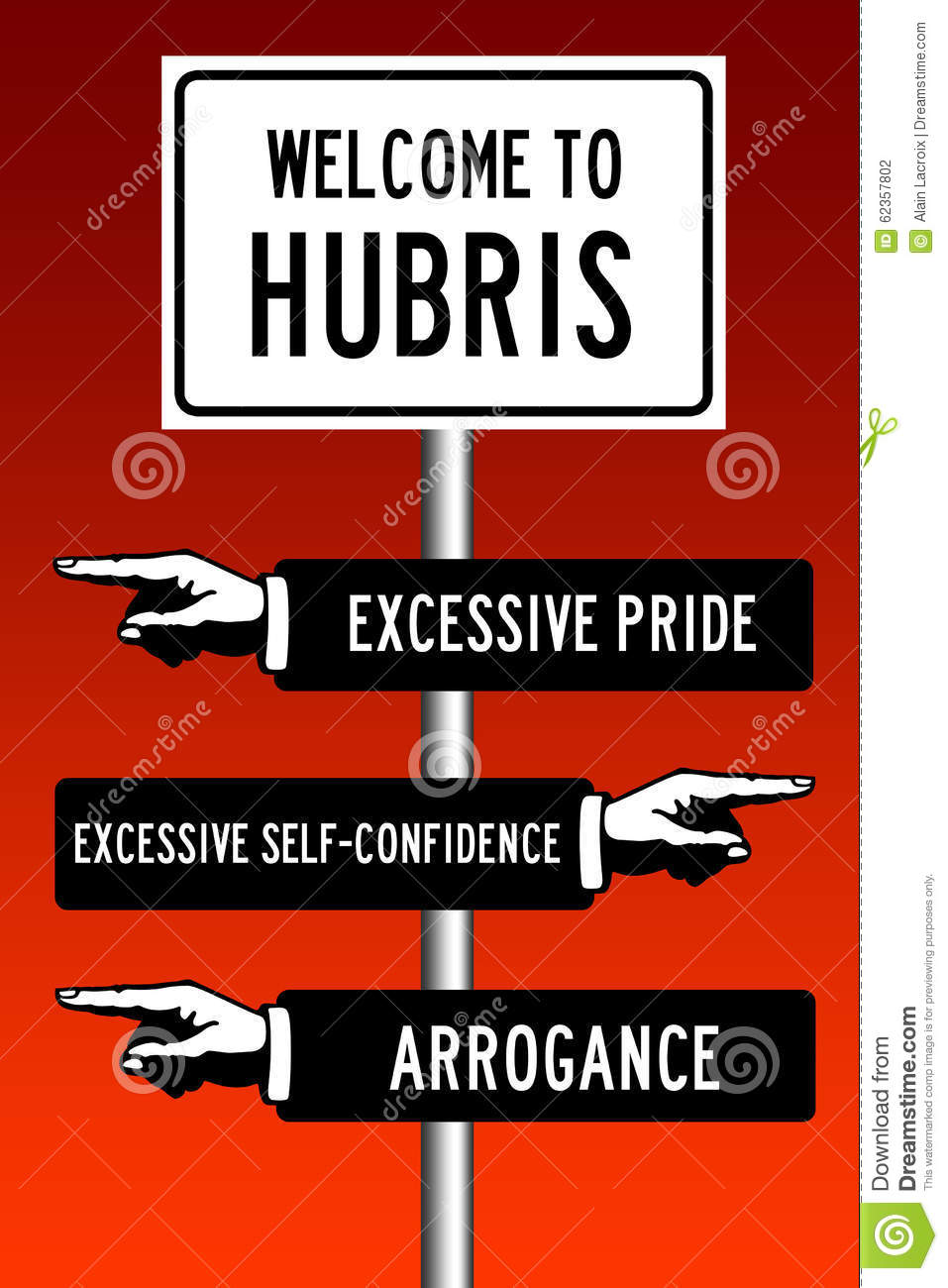excessive pride The bible got it wrong pride only goes before a fall when it's hubris -- excessive pride that veers into self-aggrandizement and conceit but otherwise, this emotion is fundamental to humans and healthy self-esteem, says psychology professor.