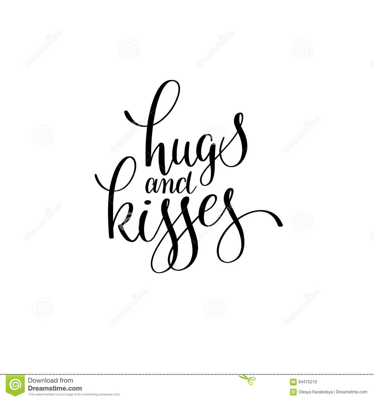 Hugs And Kisses Black And White Hand Written Lettering