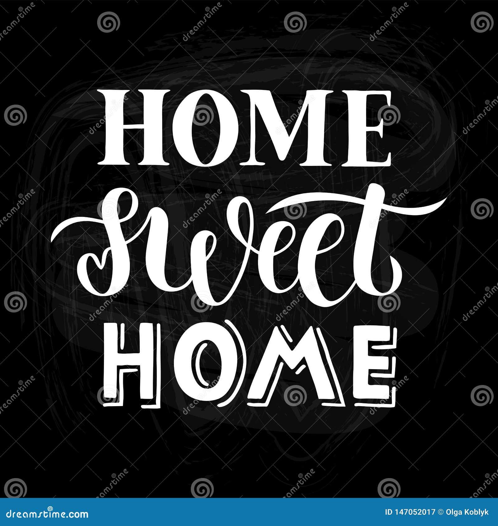 Huis zoet huis - Hand getrokken het van letters voorzien citaat voor kaart, druk of affiche