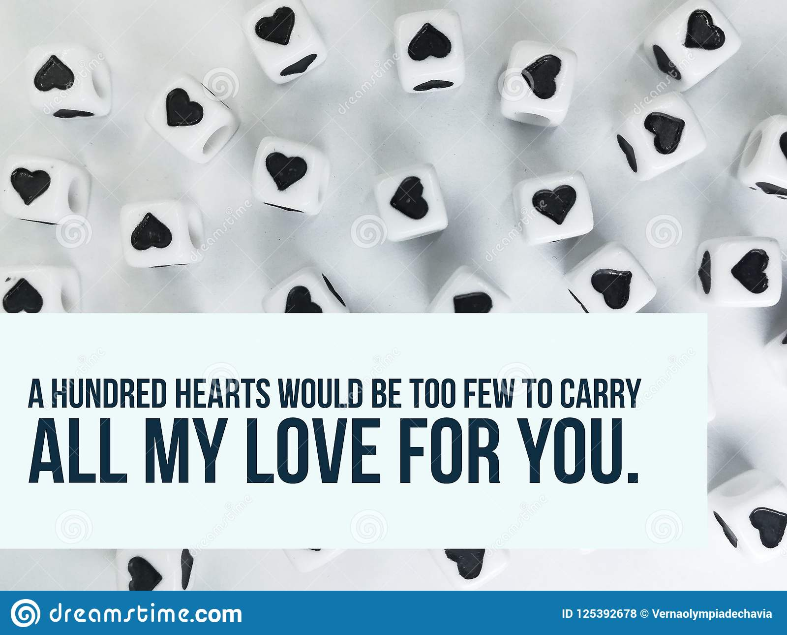 A hundred hearts would be too few to carry all my love for you quote