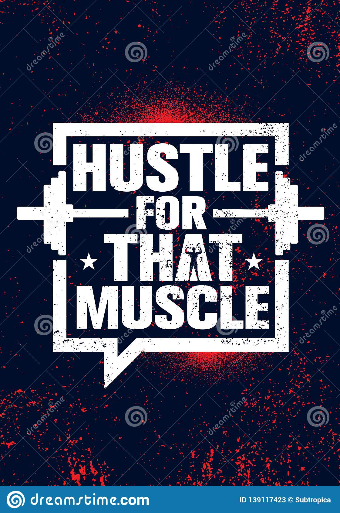 Hustle For That Muscle Inspiring Workout And Fitness Gym Motivation