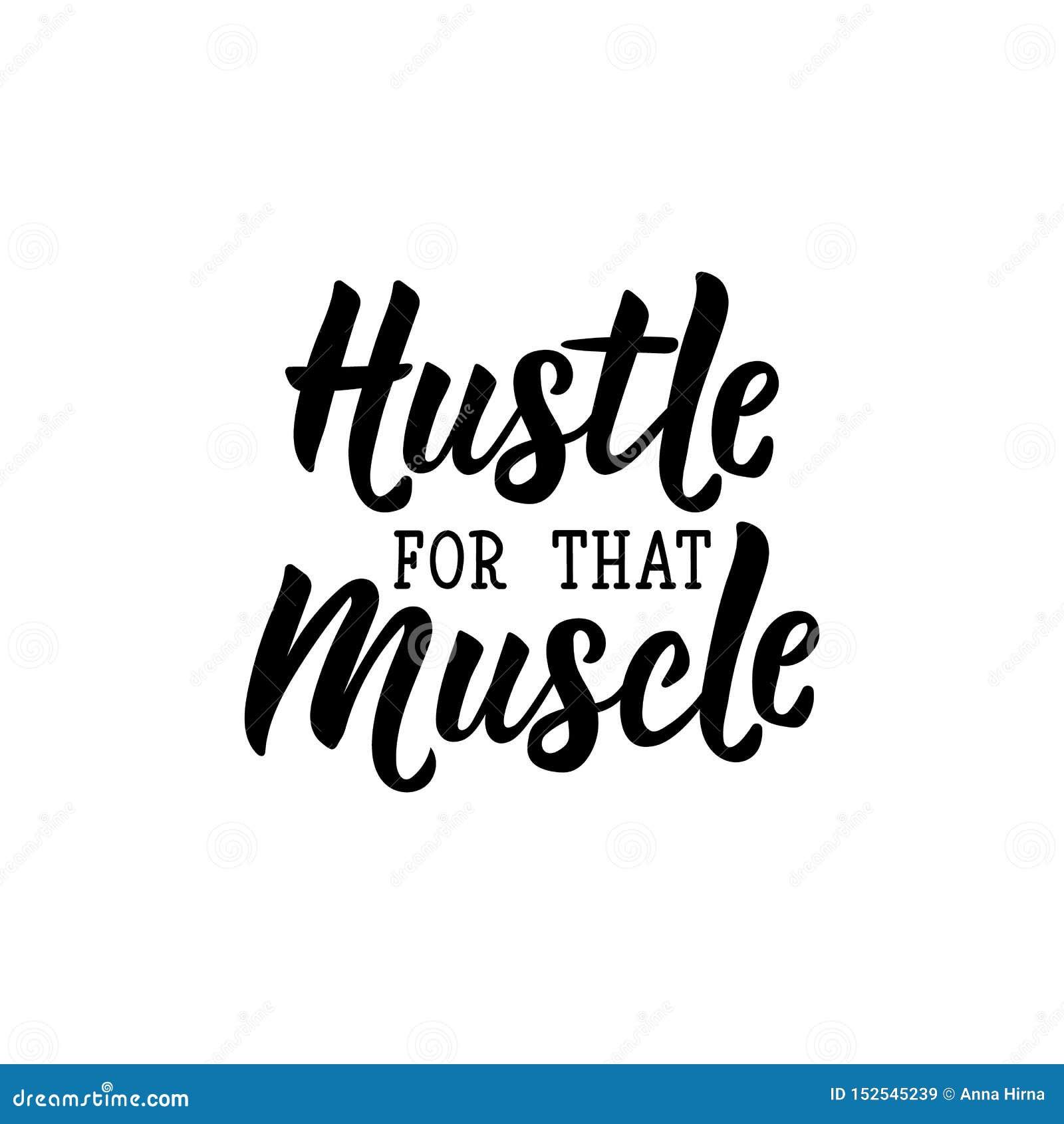 Hustle For That Muscle Vector Illustration Lettering Ink Illustration Sport Gym Fitness Label Stock Illustration Illustration Of Hustle Quote 152545239