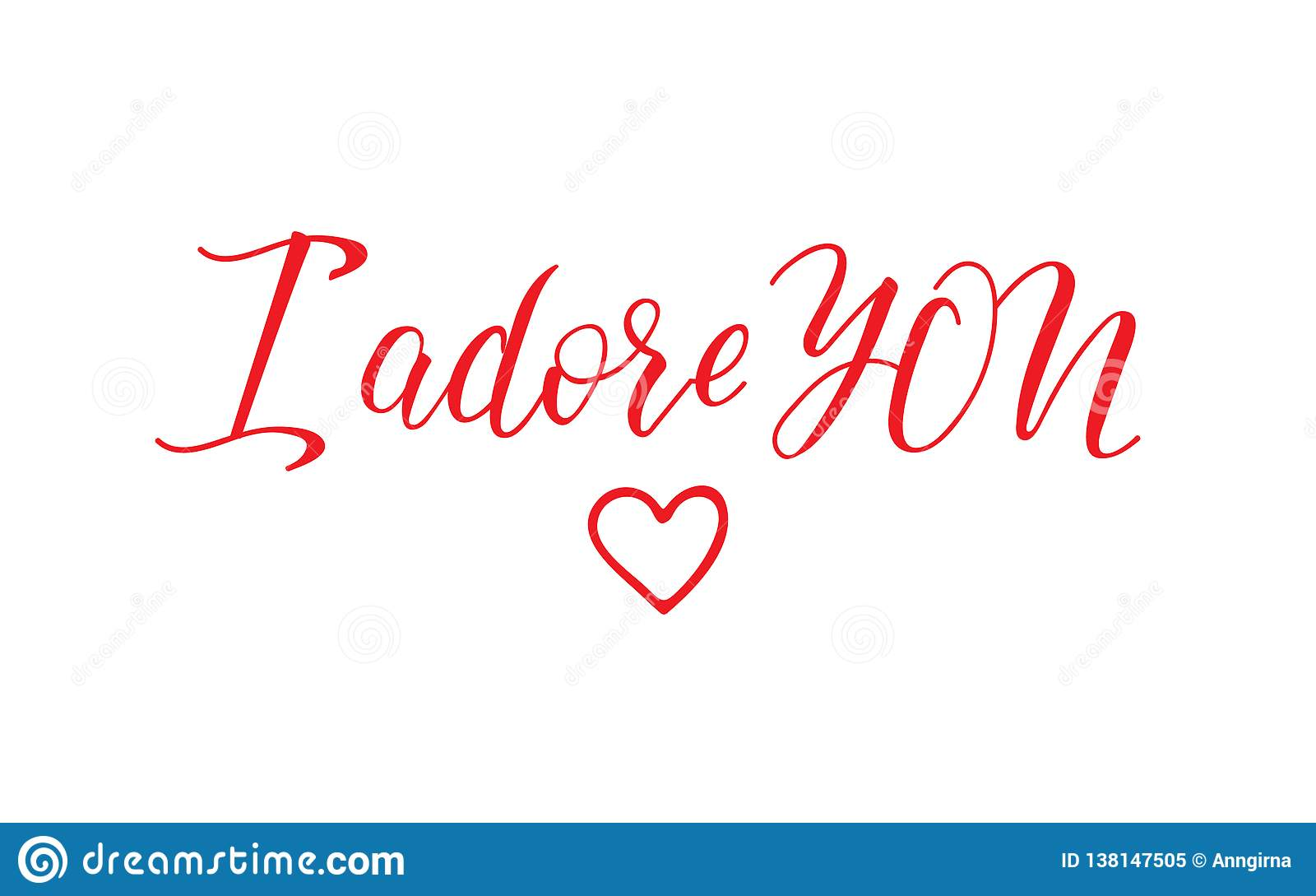 I adore you. lettering. calligraphy vector illustration