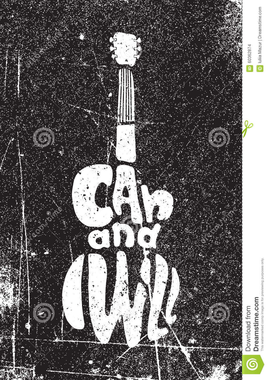 I Can And I Will. Motivational Grunge Poster Stock Vector