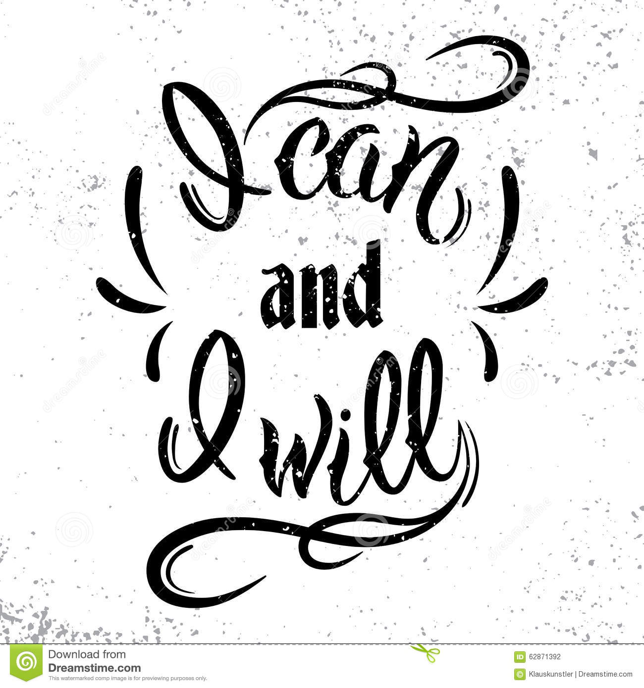 I Can And I Will Motivational And Inspirational Quote Stock