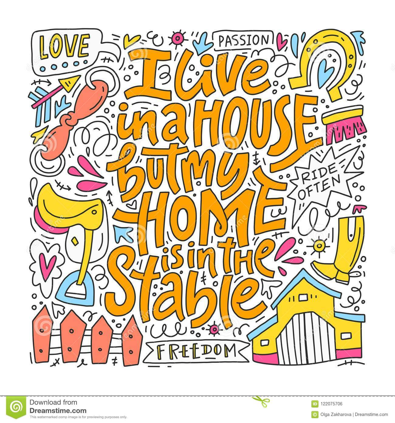 I Live In A House But My Home Is In The Stables Stock Vector