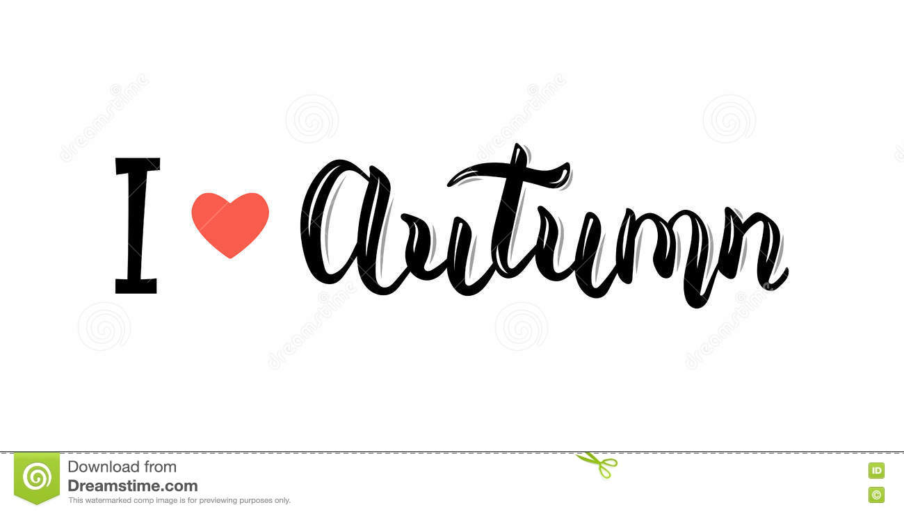 I Love Autumn Trendy Hand Lettering Quote Fashion Graphics Art