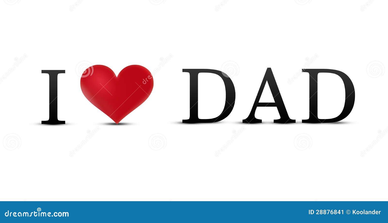 i love dad stock illustration illustration of father 28876841. Black Bedroom Furniture Sets. Home Design Ideas