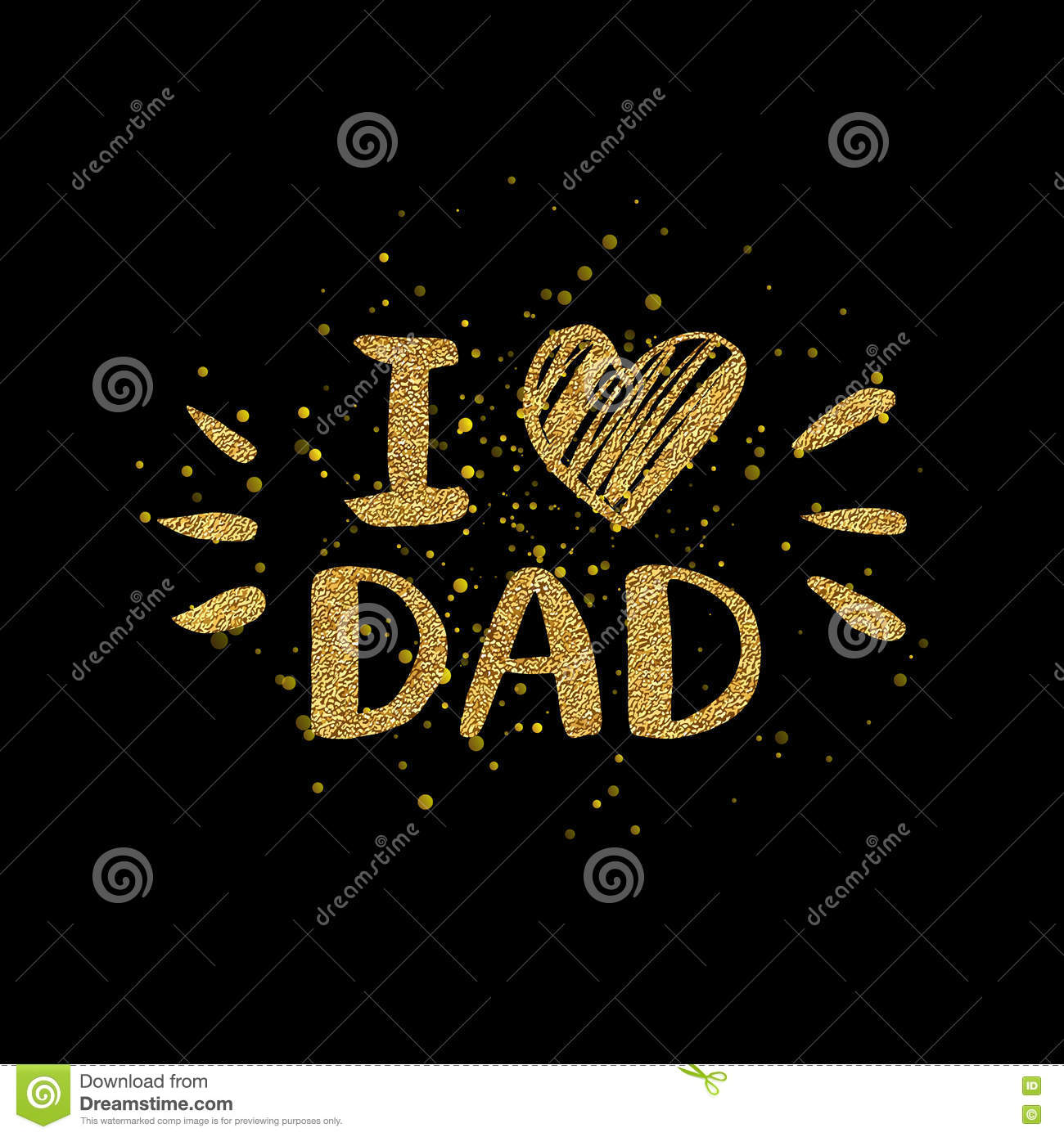 I Love Dad Golden Text With Heart Gold Glitter Lettering Stock