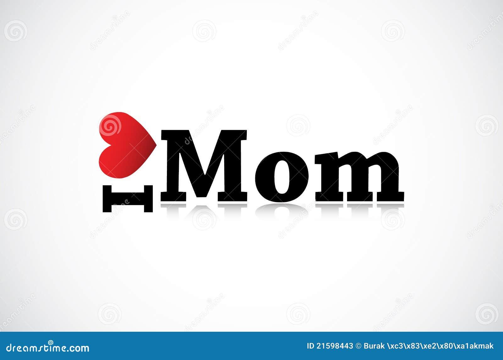 I Love Mom Stock Photos Image 21598443