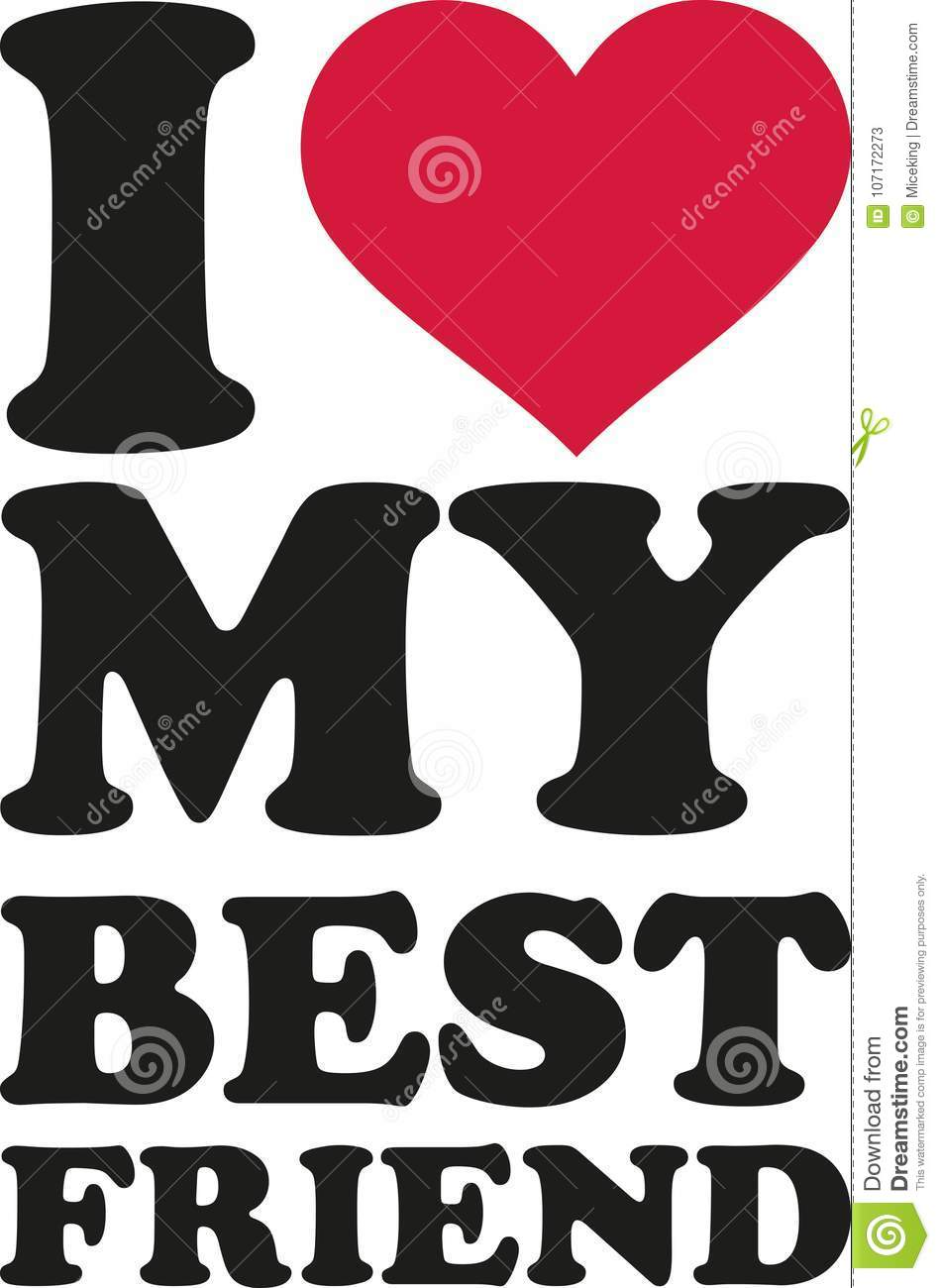 I Love My Best Friend Stock Vector Illustration Of Best 107172273
