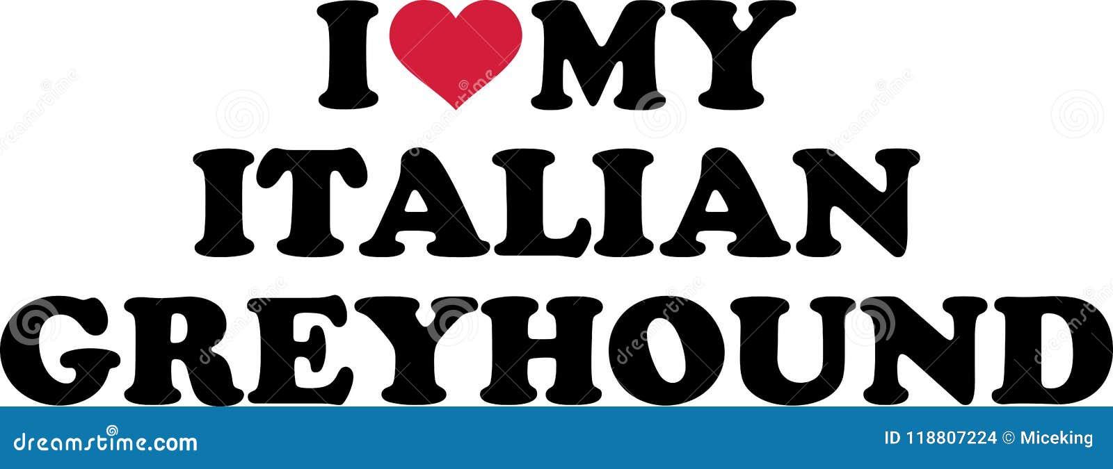 I Love My Italian Greyhound Stock Vector Illustration Of Canine