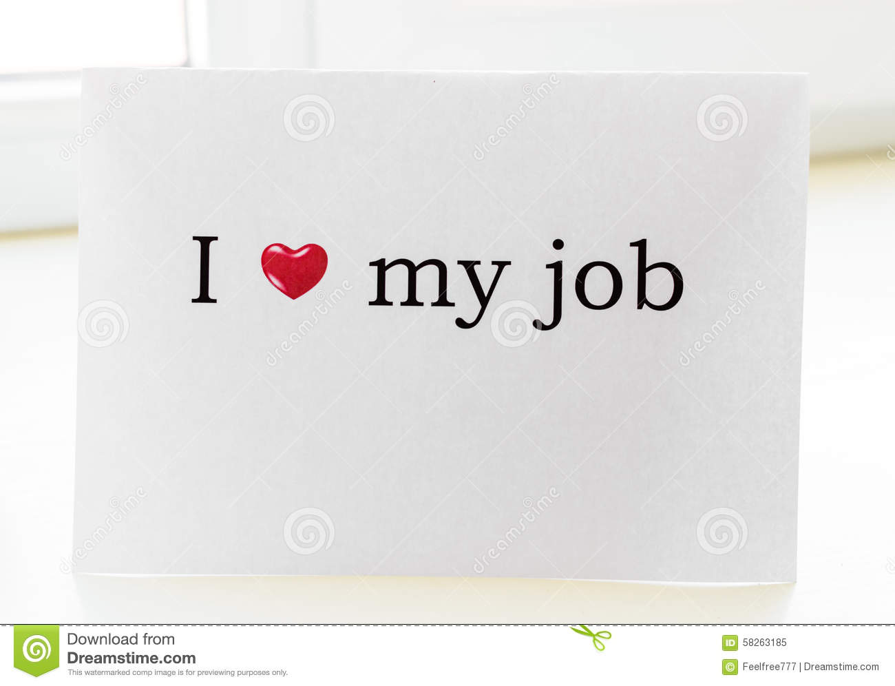 i love my job - I Love My Job Do You Really Like Your Job