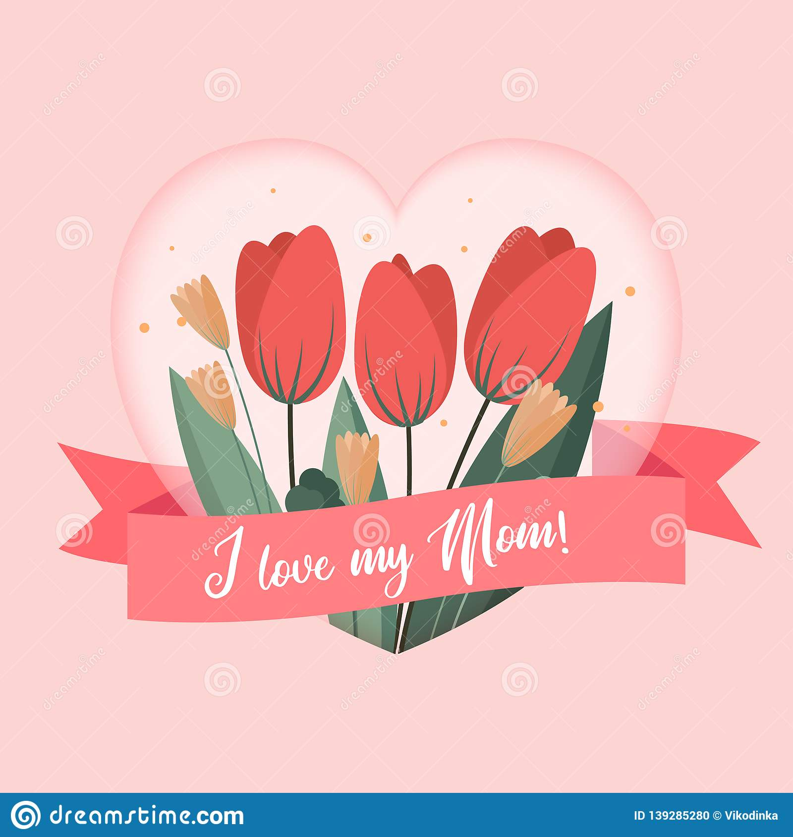 I Love My Mom Greetings Card Template Background Design To Mothers Day