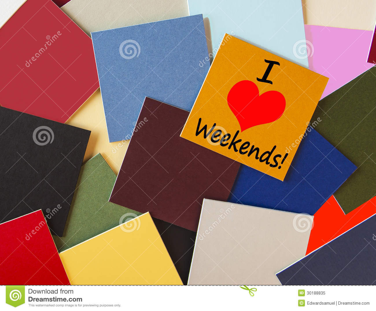 I Love Weekends! Sign for Business, Teaching, Office & Workers everywhere!