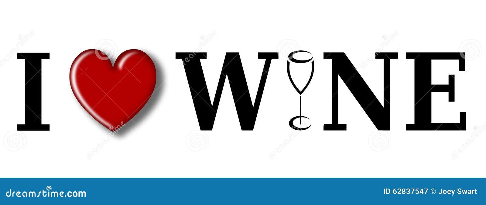 I Love Wine. Stock Illustration - Image: 62837547