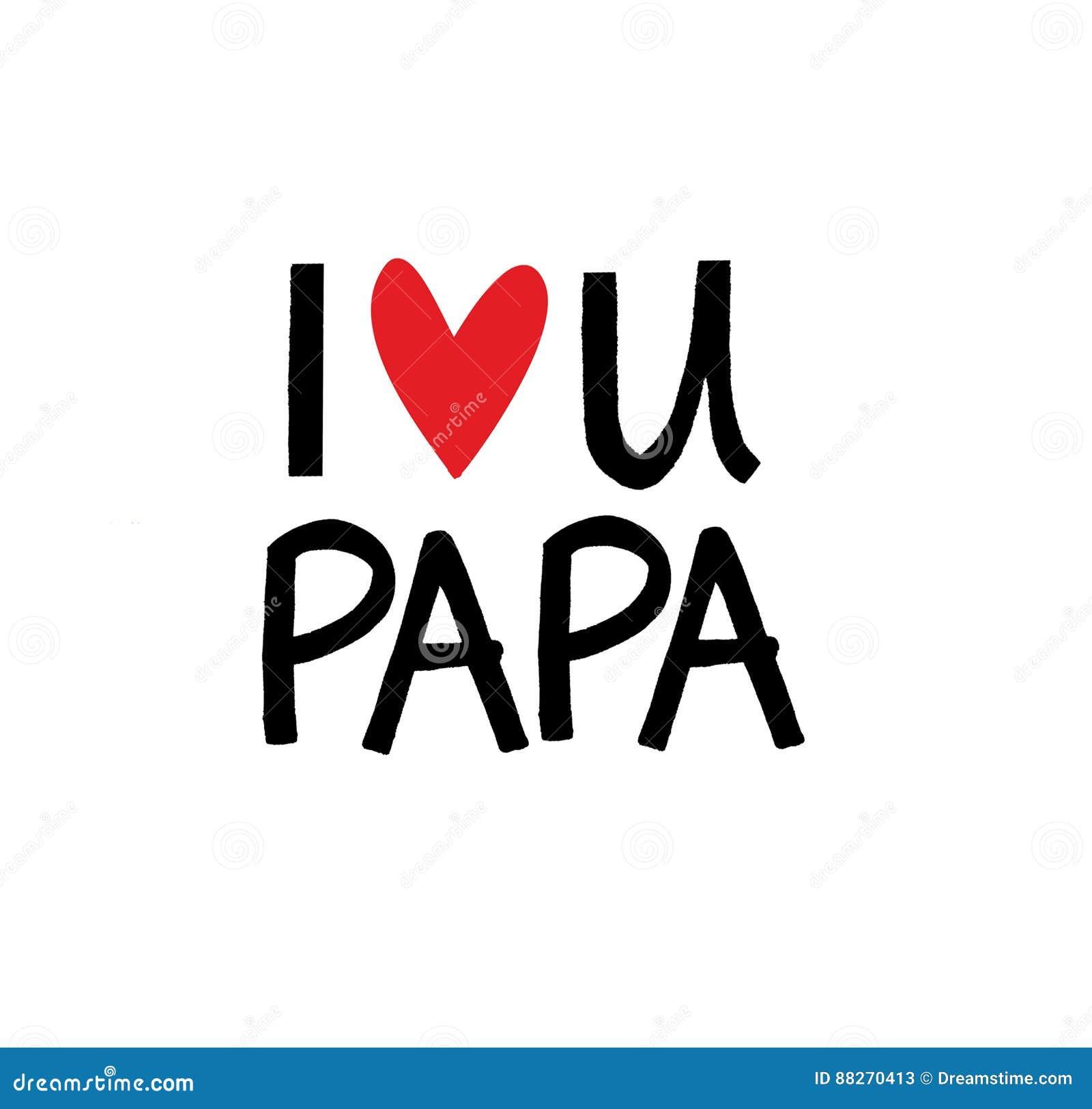 I Love You Dear Happy Papa Stock Illustration Illustration Of