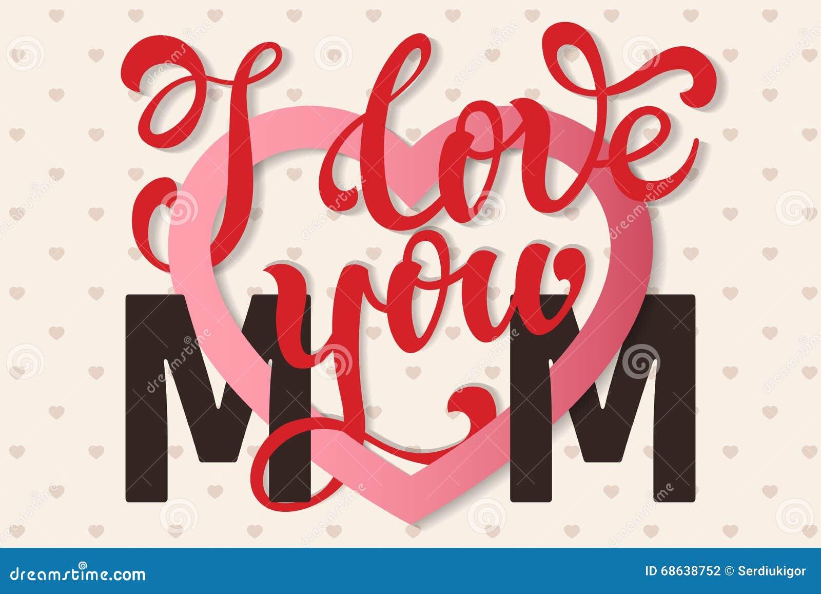 I love you mom calligraphy