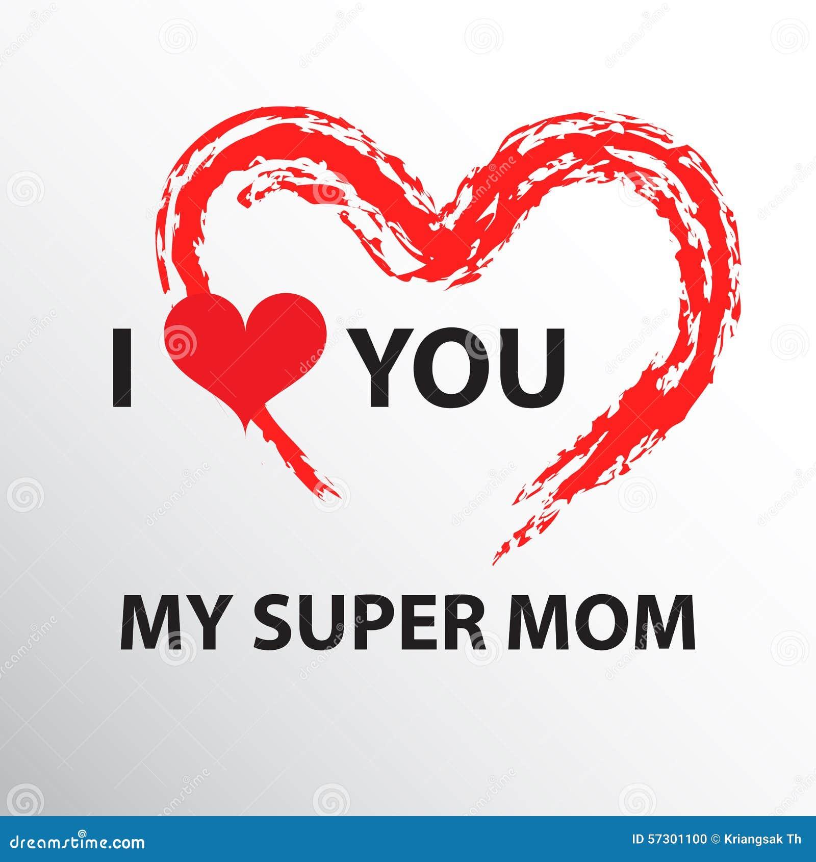 I Love You Mom Stock Vector Illustration Of Celebration 57301100