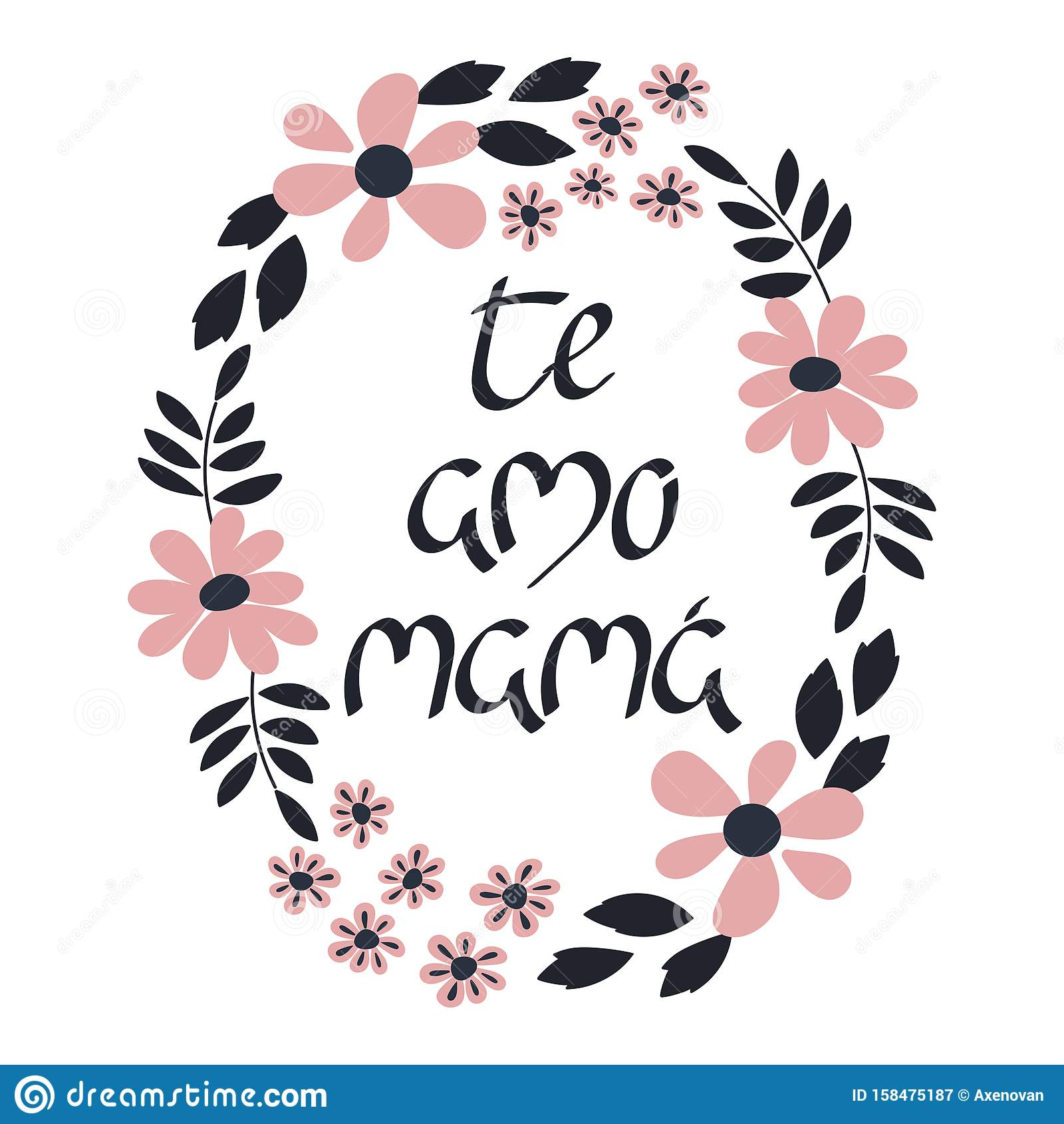 I Love You Mom In Spanish. Te Amo Mama, Lettering. Vector Illustration  Stock Illustration - Illustration of brush, card: 158475187