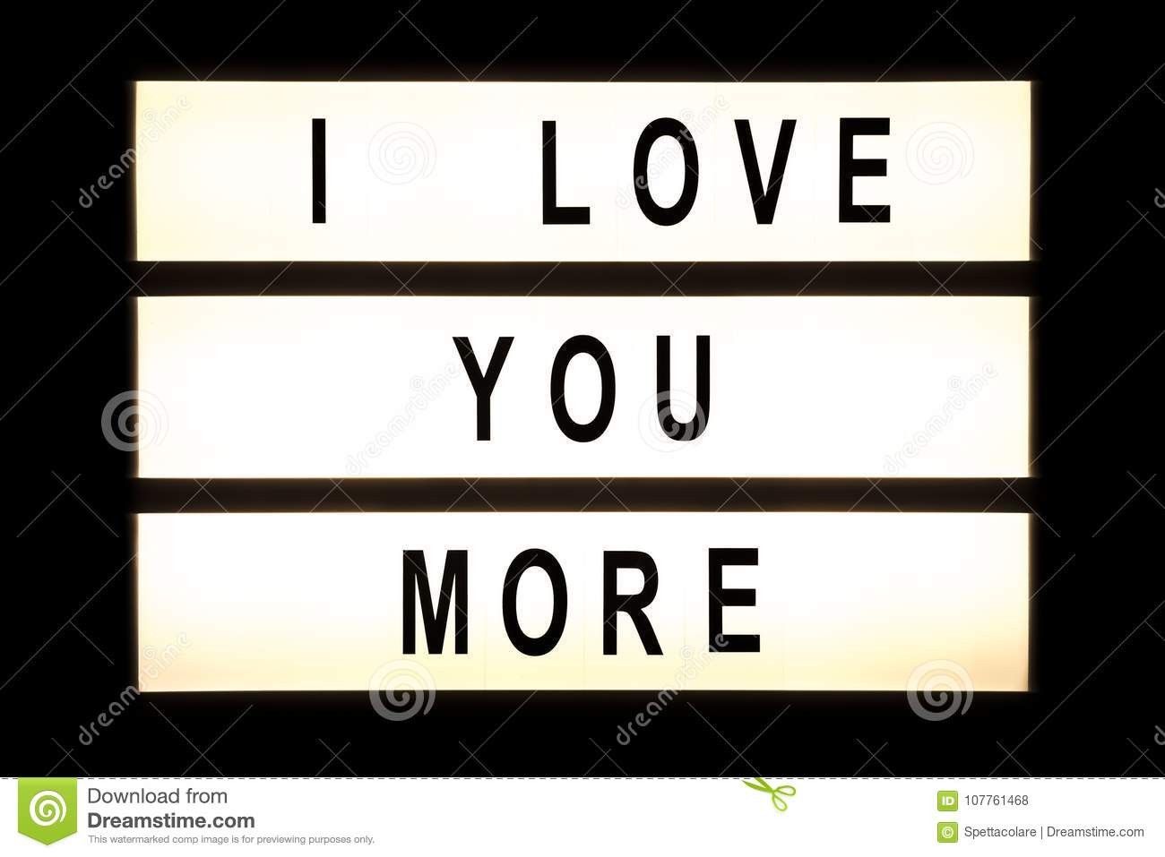 I Love You More Hanging Light Box Stock Photo Image Of Frame