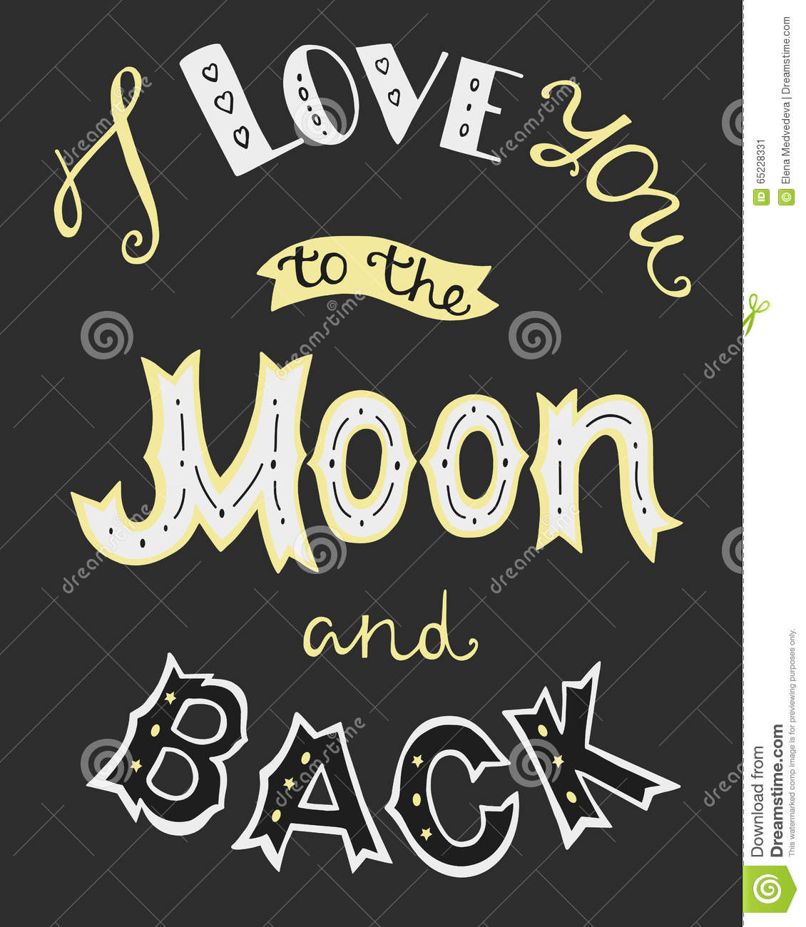 Quote I Love You To The Moon And Back I Love You To The Moon And Back Stock Vector  Image 65228331