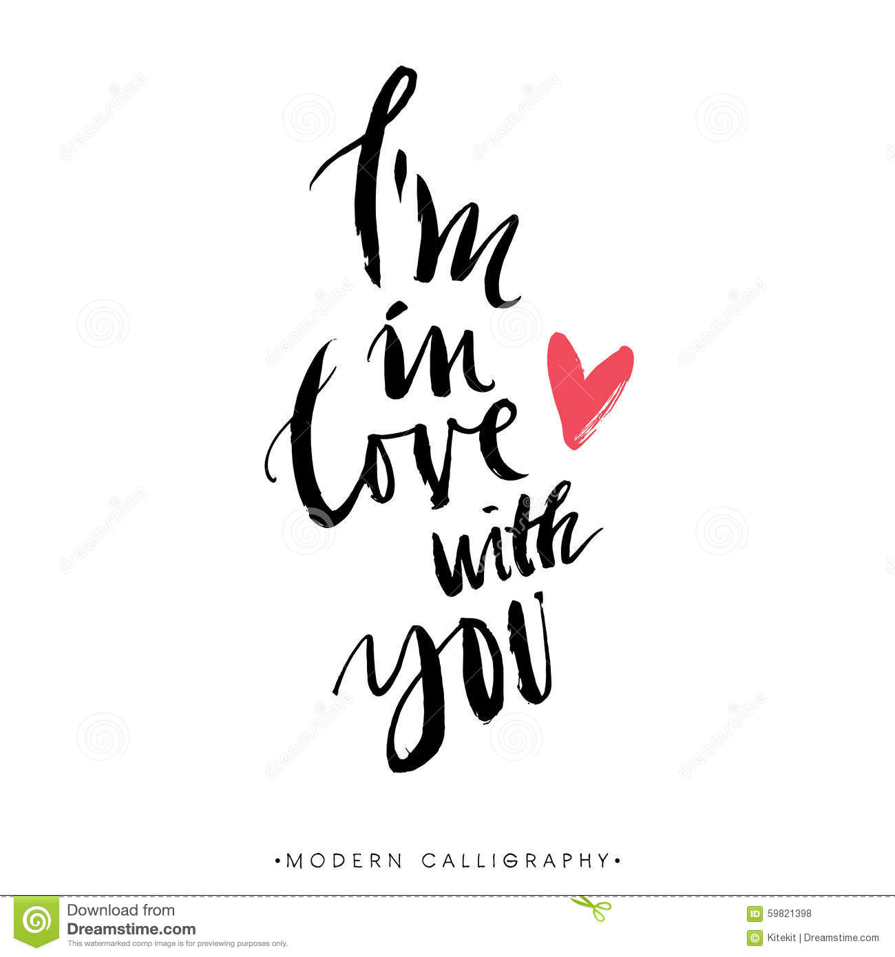 I 39 m in love with you modern brush calligraphy stock I love you calligraphy