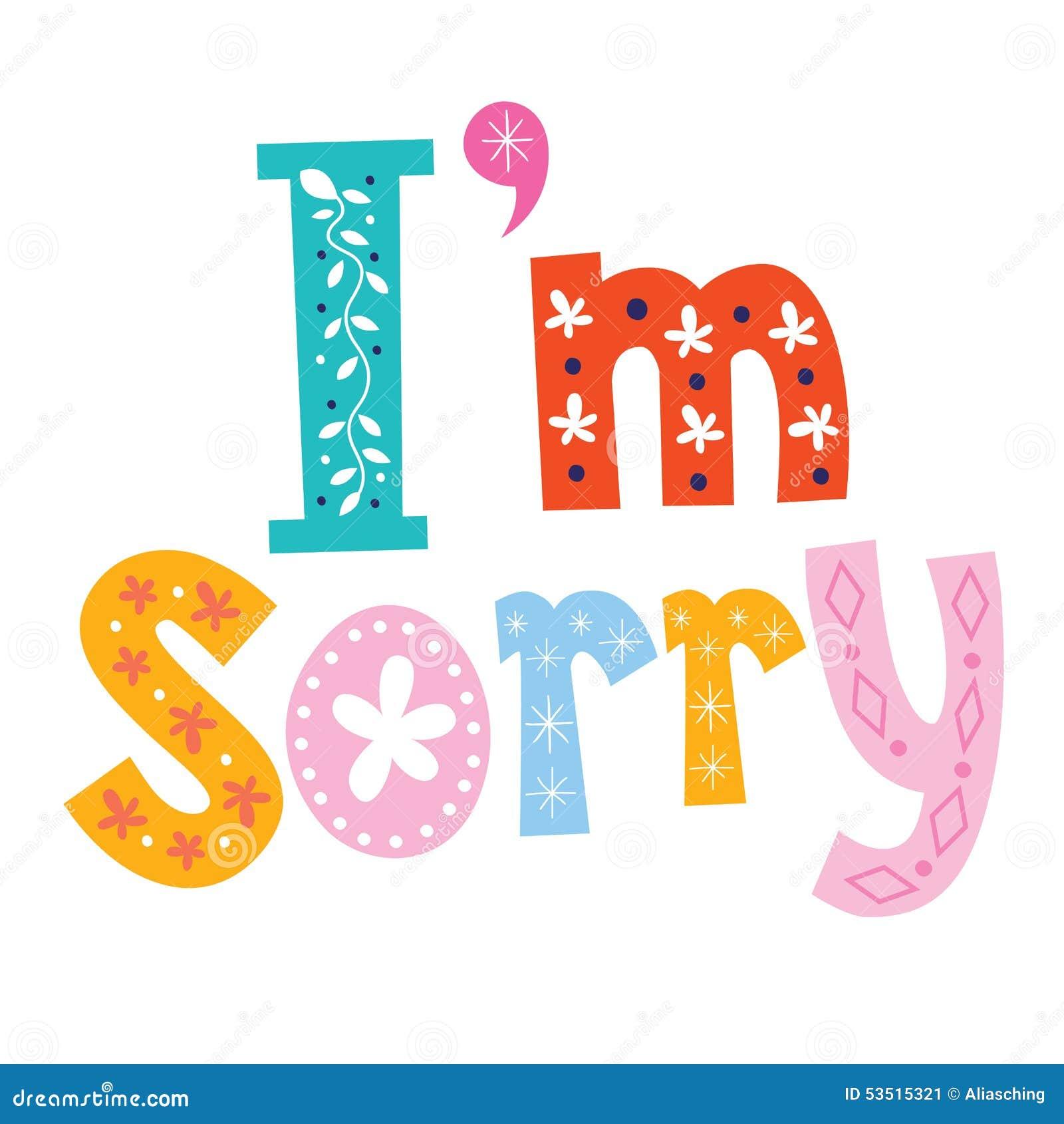 I'm Sorry Stock Image. Image Of Apology, Decorative, Sorry